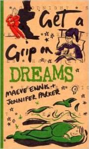 Get a grip on dreams